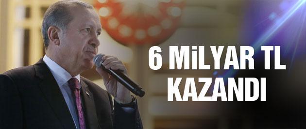 Erdoğan'ın uyarısı devlete 6 milyar TL kazandırdı