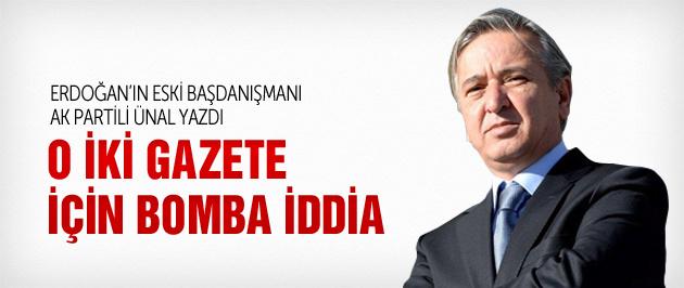 AK Parti'li Ünal'dan şok Sözcü iddiası!