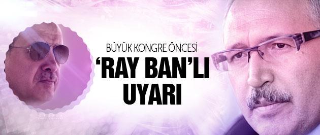 Abdülkadir Selvi'den AK Parti'ye 'Ray Ban gözlük' uyarısı