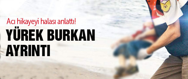 Kıyıya vuran Suriyeli çocukla ilgili kritik ayrıntı!