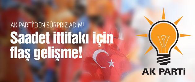 AK Parti-Saadet ittifakı için flaş gelişme!