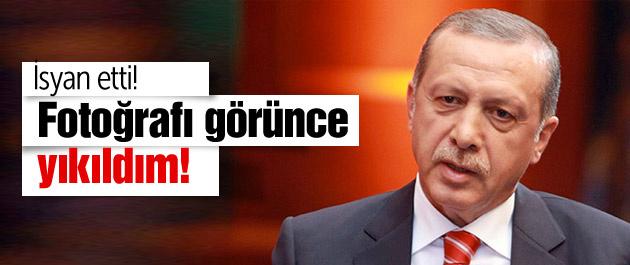 Erdoğan isyan etti! O fotoğrafı görünce yıkıldım