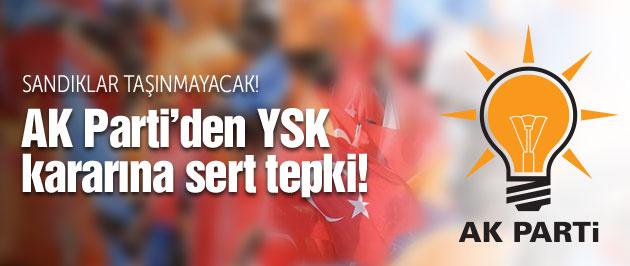 AK Parti'den YSK'nın sandık kararına ilk tepki