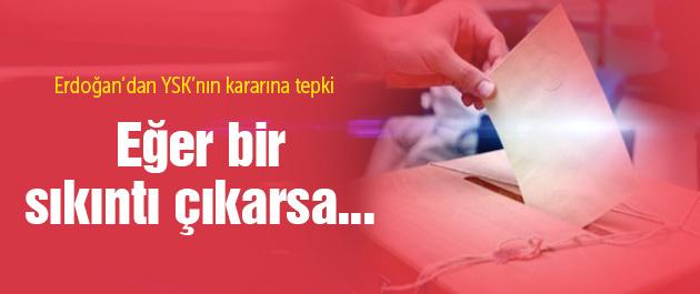YSK'nın sandık kararına Erdoğan'dan tepki!