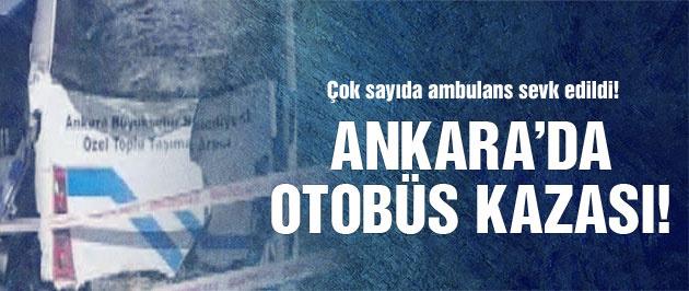 Ankara'da yine otobüs kazası! Yaralılar var