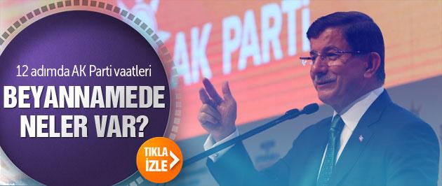 İşte 12 adımda AK Parti beyannamesi