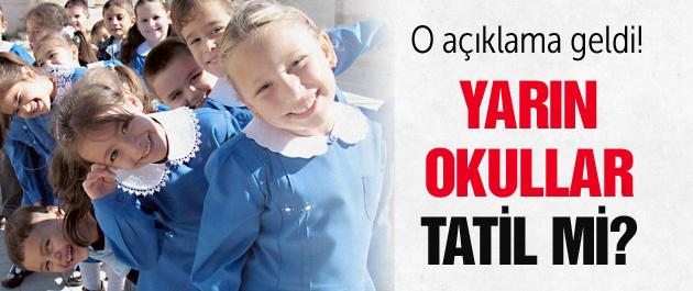 6 ekim yarın okullar tatil mi son açıklama