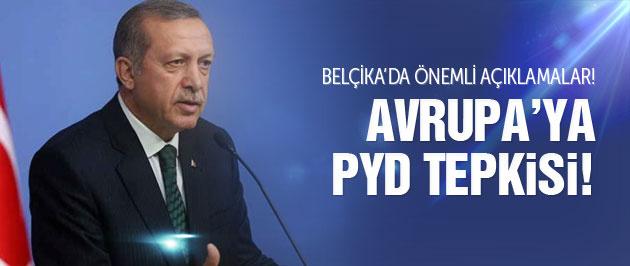 Erdoğan'dan Avrupa'da PYD ve IŞİD açıklaması!