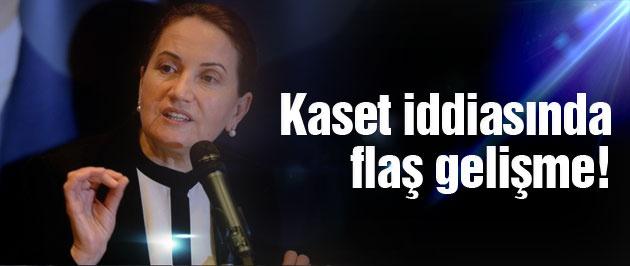 Meral Akşener'e kaset iddiasında flaş gelişme!
