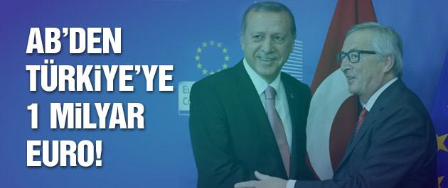 AB'den Türkiye'ye 1 milyar Euro!
