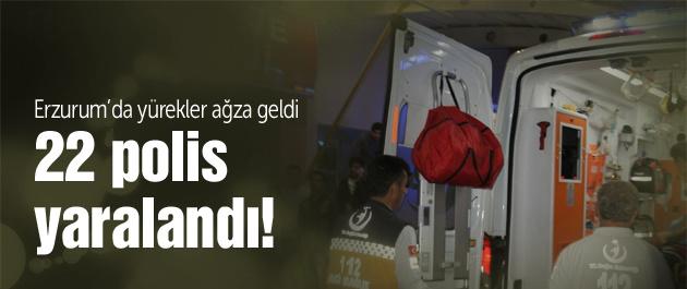 Erzurum'da şok! 23 polis yaralandı