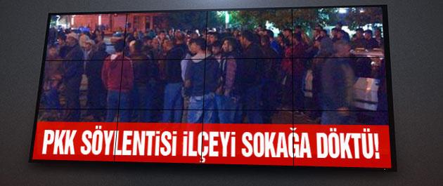 PKK söylentisi bütün ilçeyi karıştırdı!