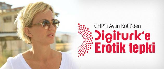 Aylin Kotil'den Digiturk'e erotik tepki!