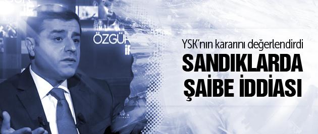 Demirtaş'tan 1 Kasım'da şaibe iddiası