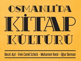 Uzmanları Osmanlı kitap kültürünü konuşacak