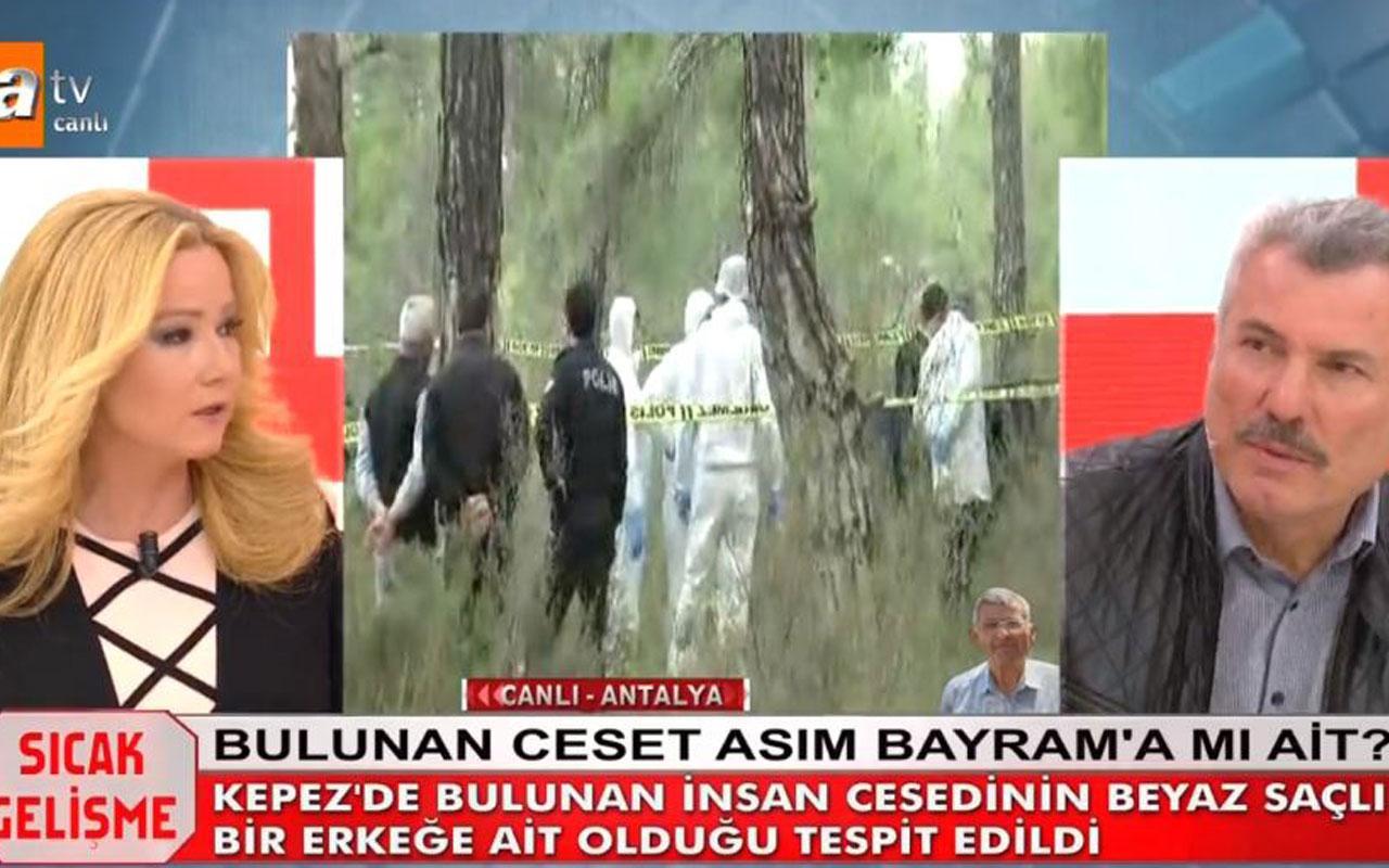 Müge Anlı'da Asım Bayram'ın cesedi bulundu