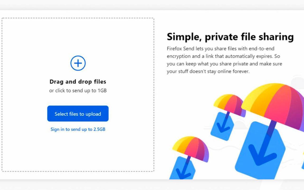 Firefox Send kullanıma sunuldu ne işe yarıyor?