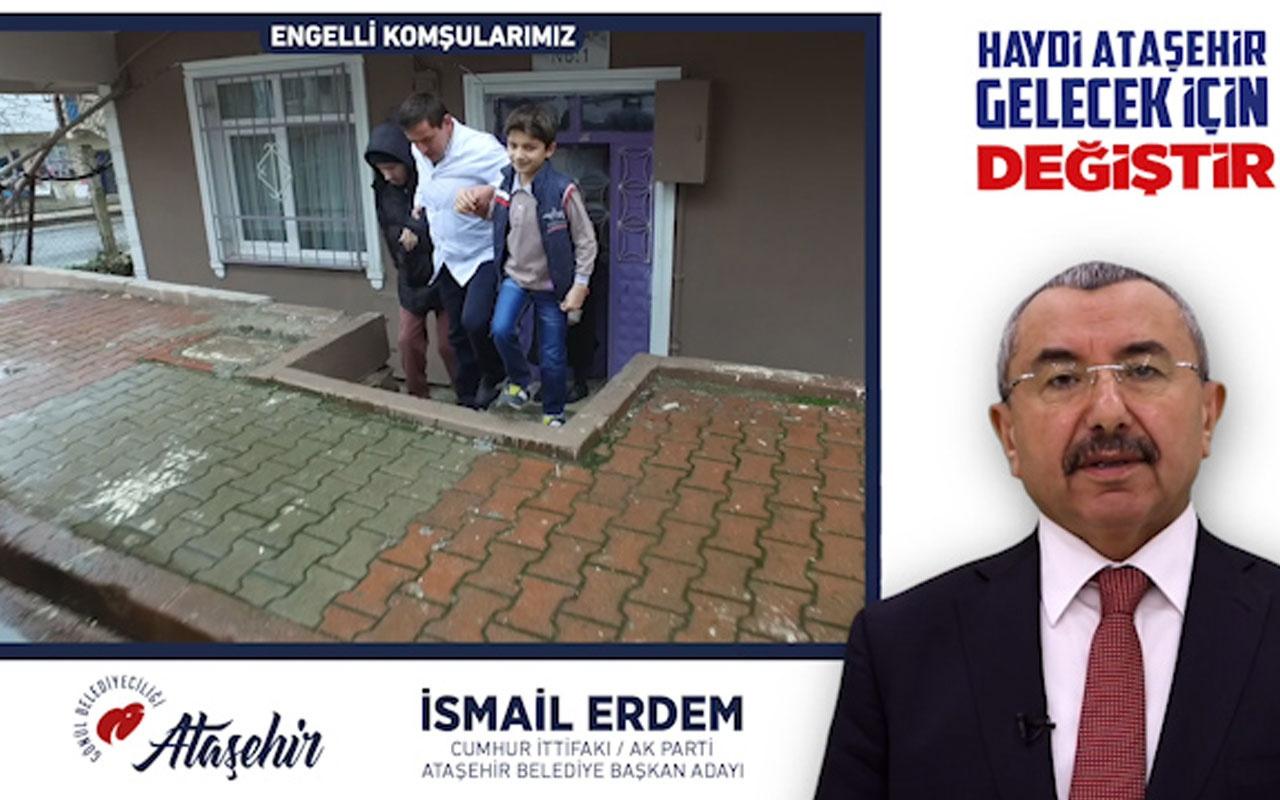 İsmail Erdem: Ataşehir'de engelleri kaldıracağız