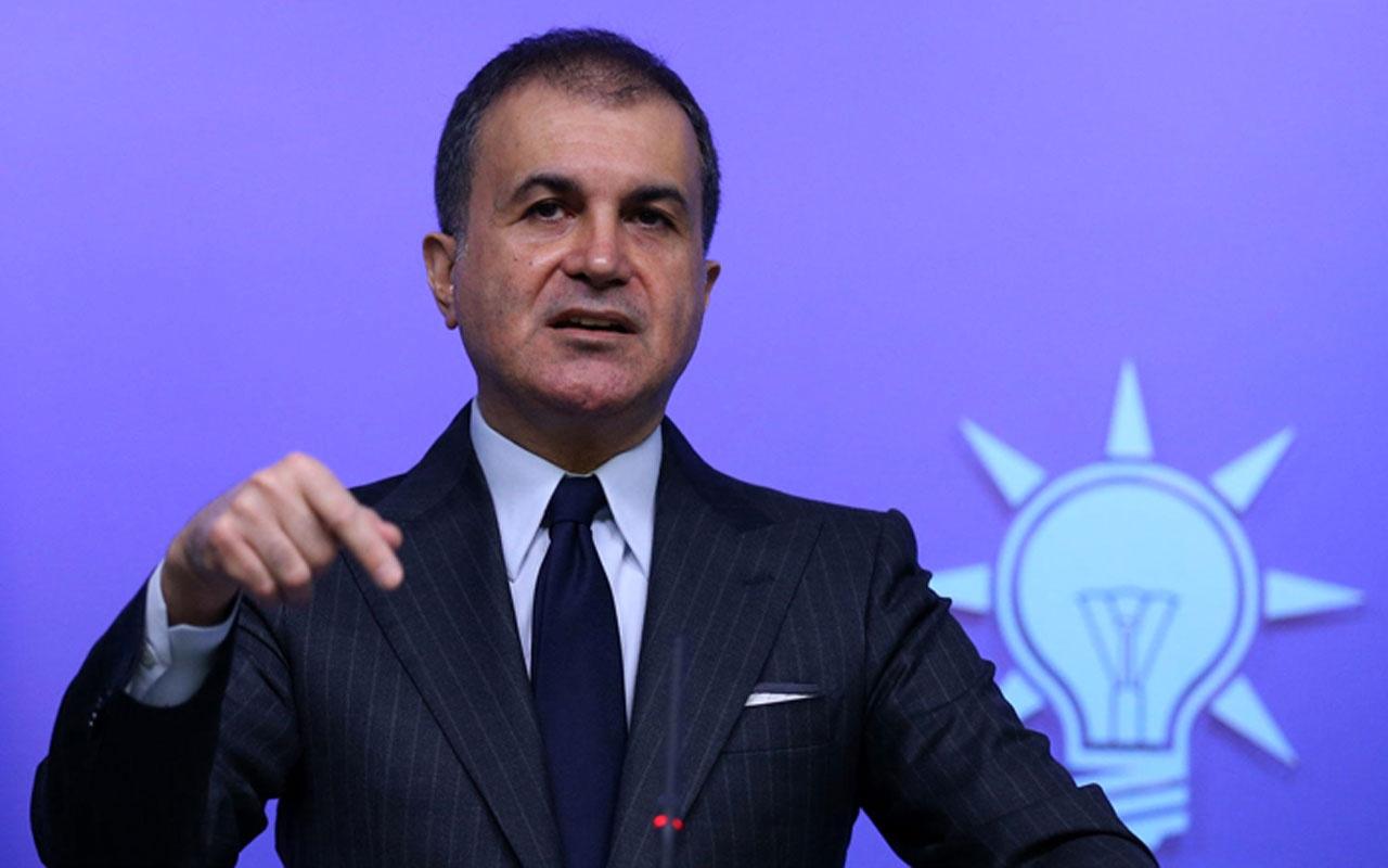 Ömer Çelik: Türkiye güçlü bir Avrupa devletidir, Türkiye olmadan Avrupa olmaz