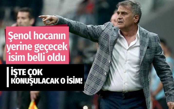 İşte Beşiktaş'ta Şenol Güneş'in yerine geçecek bomba isim!