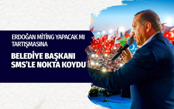 Erdoğan İstanbul'da miting yapacak! Belediye Başkanı mesajla duyurdu