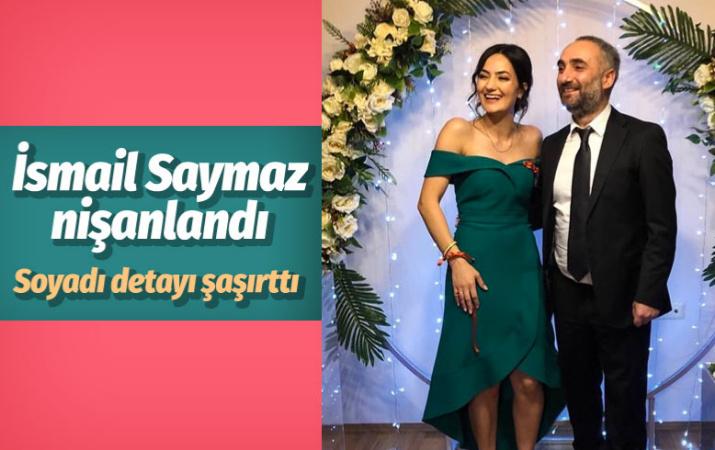 İsmail Saymaz Şeyda Sayar ile nişanlandı soyadı çelişkisi sosyal medyaya damga vurdu