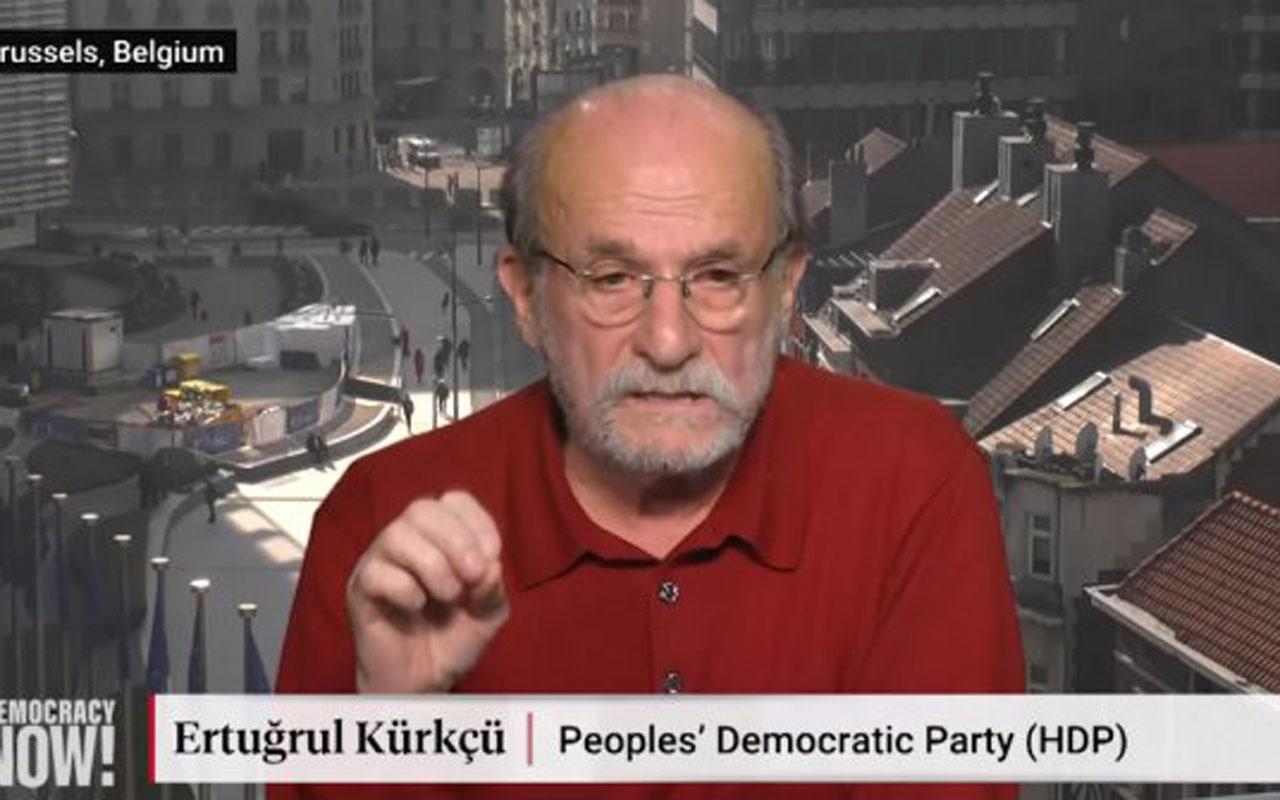 Ertuğrul Kürkçü'nün hainliğine bakın Türkiye'ye işgalci dedi