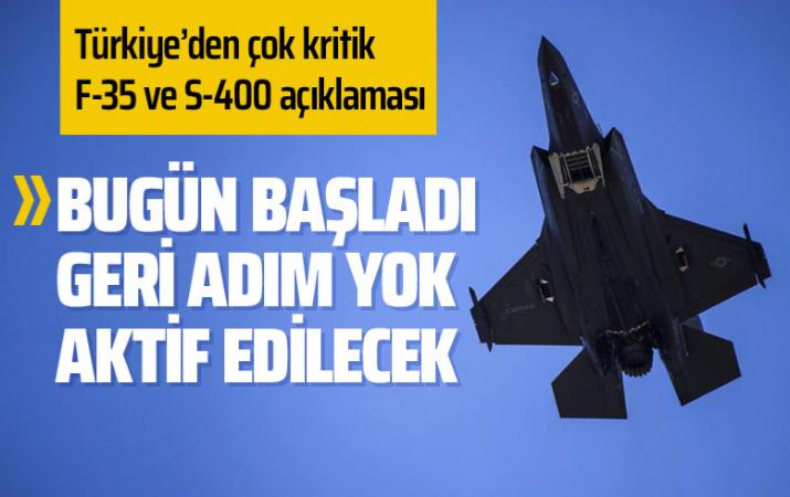 Türkiye'den çok önemli S-400 ve F-35 açıklaması