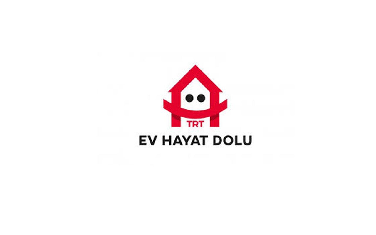 """TRT """"Ev Hayat Dolu"""" sloganıyla yayın akışlarını değiştirdi"""