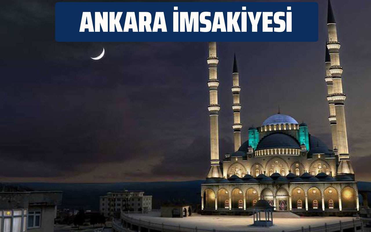 Ankara İmsakiye 2020 sahur vakti! Ankara imsak ve iftar saatleri