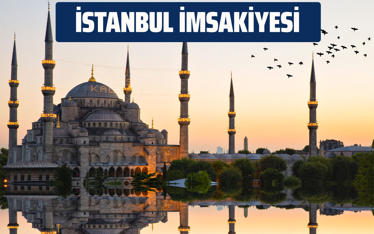 İstanbul İmsakiye 2020 sahur vakti! İstanbul Ramazan takvimi iftar saati