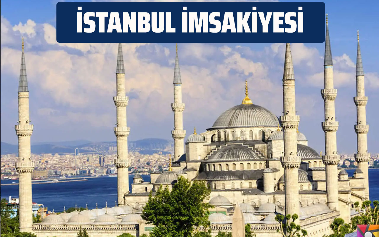 İstanbul İmsakiyesi 2020 Diyanet imsak vakti sahur iftar saatleri