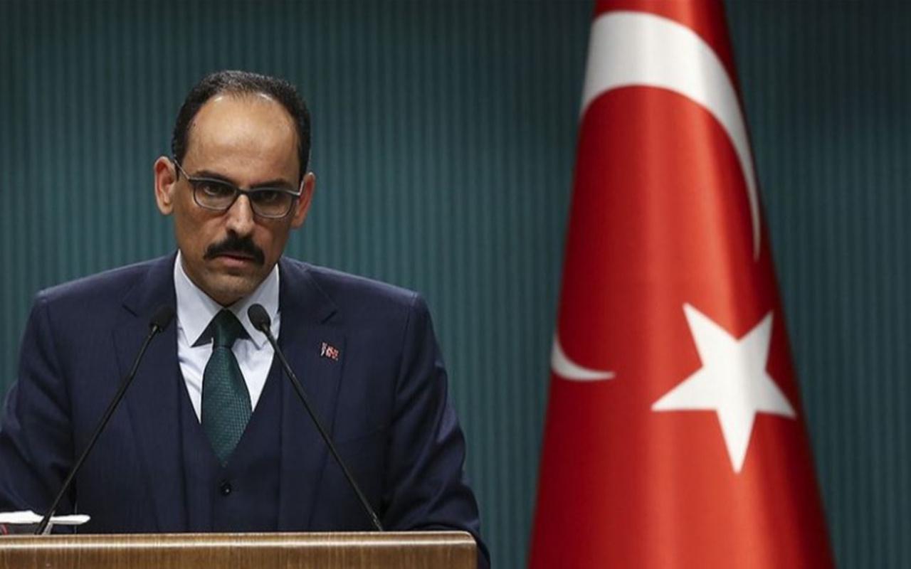 Cumhurbaşkanlığı Sözcüsü İbrahim Kalın: Yaralar en kısa zamanda sarılacak