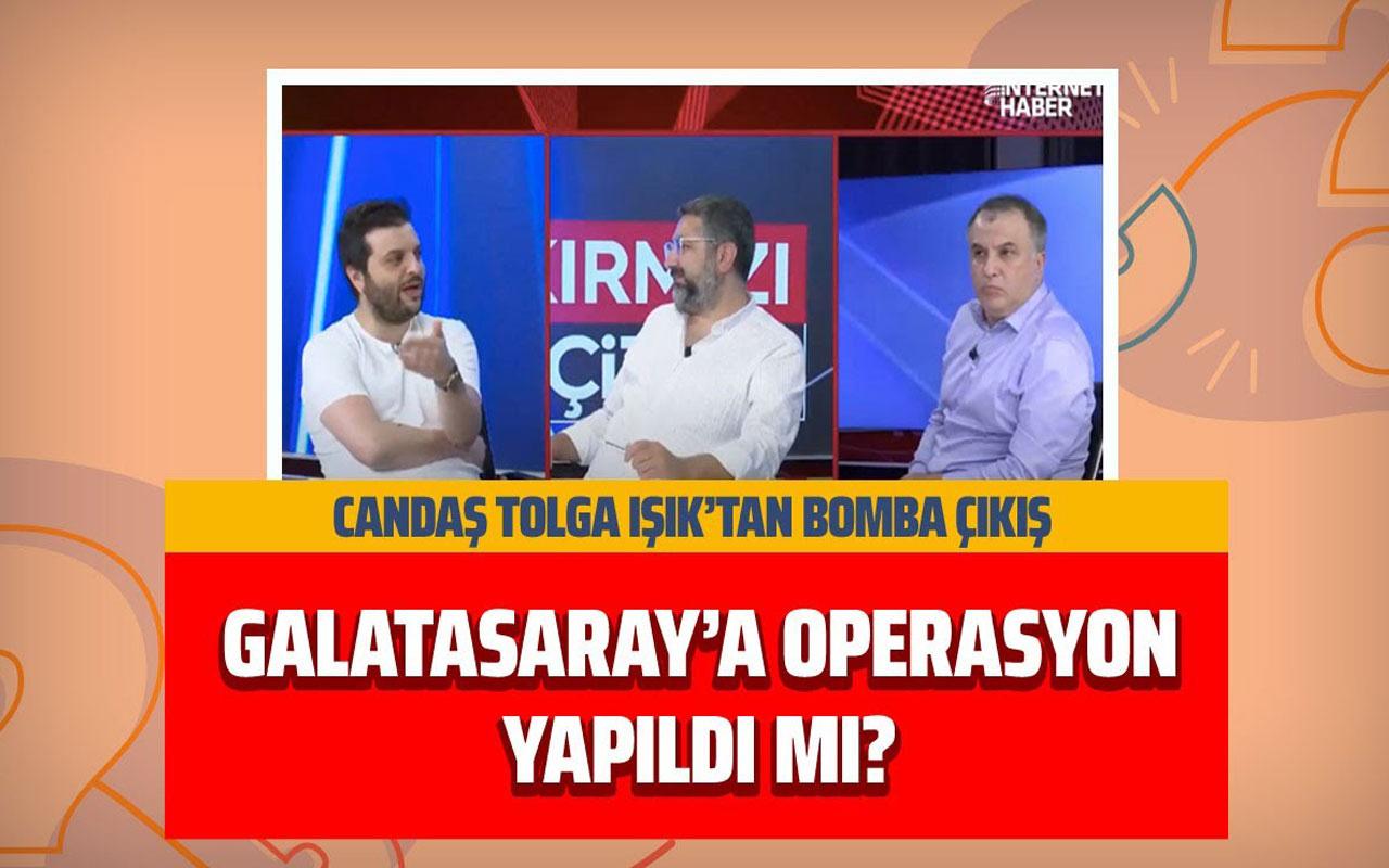 Candaş Tolga Işık: Galatasaray şampiyon olmasın iradesi var