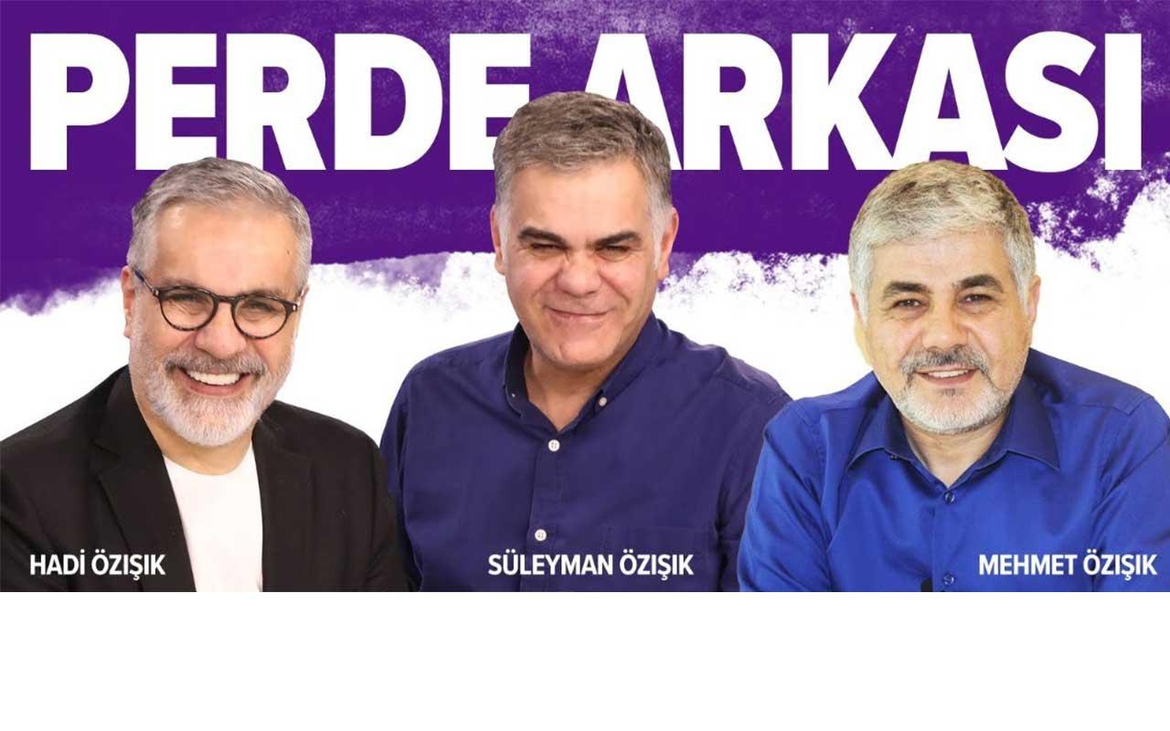 Hadi Özışık, Süleyman Özışık ve Mehmet Özışık kardeşler Perde Arkası'nda