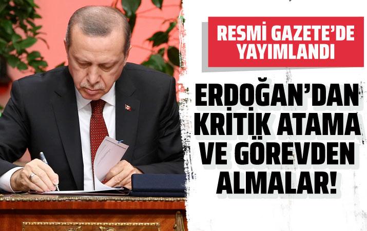 Erdoğan'dan kritik atama ve görevden almalar Resmi Gazete'de yayımlandı
