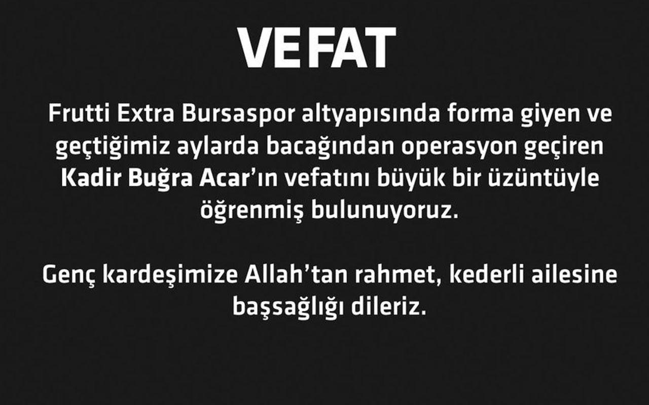 Frutti Extra Bursaspor'un acı günü Kadir Buğra Acar hayatını ...