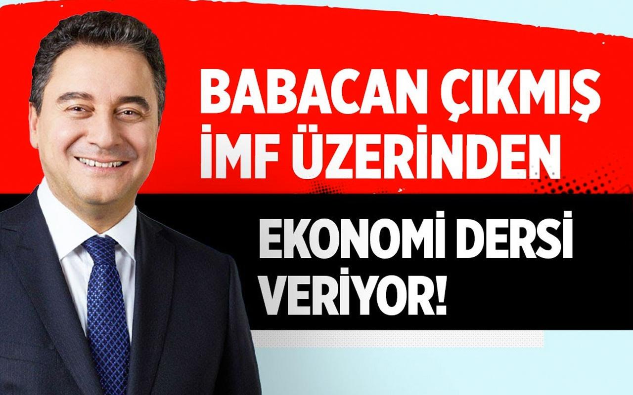 Babacan çıkmış IMF üzerinden ekonomi dersi veriyor!