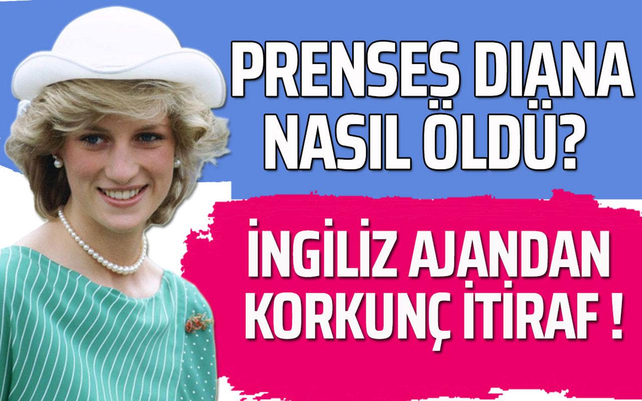 Prenses Diana nasıl öldü? İngiliz ajandan korkunç itiraf!