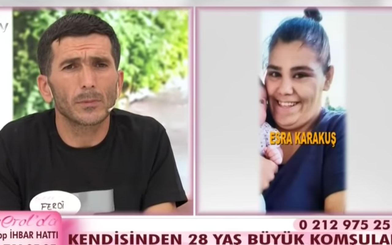 Esra Erol'da komşuyla kaçan Esra Karakuş : Kızımın babası eşim değil
