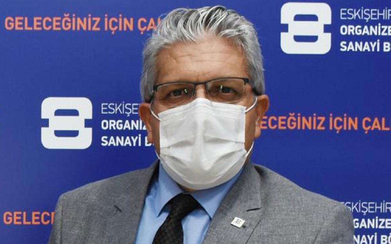 Eskişehir OSB Yönetim Kurulu Başkanı Nadir Küpeli Covid-19'a yakalandı
