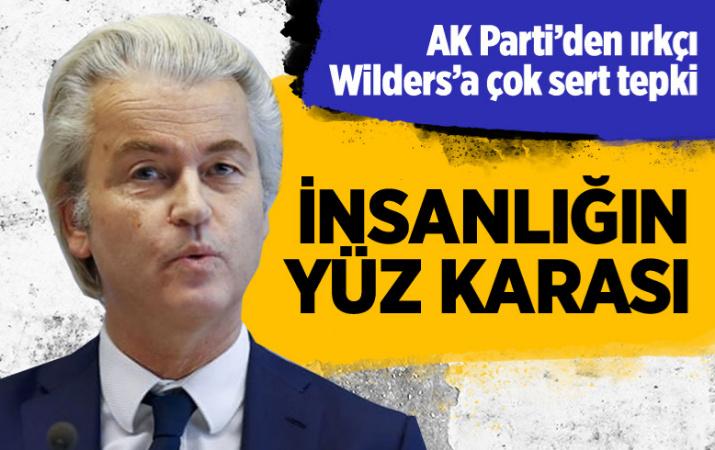 AK Partili siyasetçilerden ırkçı Wilders'a tepki: İnsanlığın yüz karası
