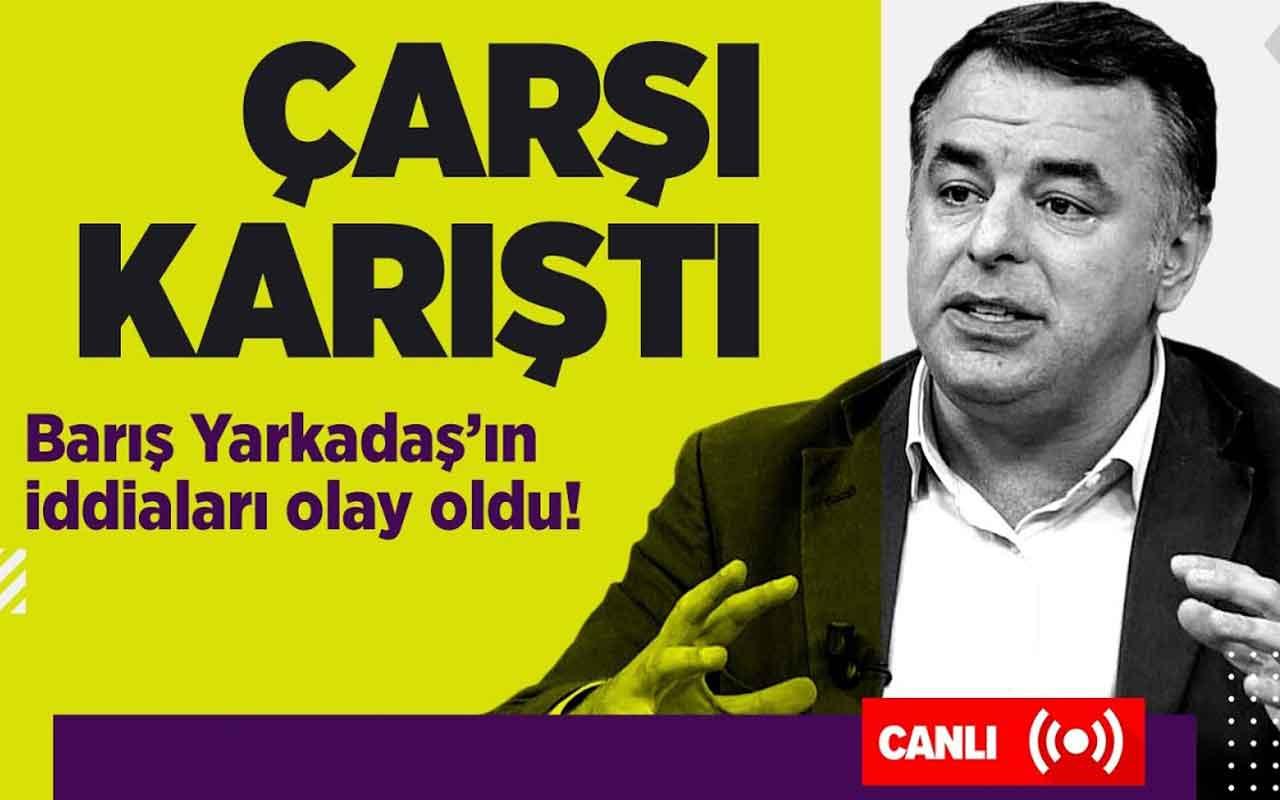 Barış Yarkadaş'tan Canan Kaftancıoğlu'na taciz bombardımanı!