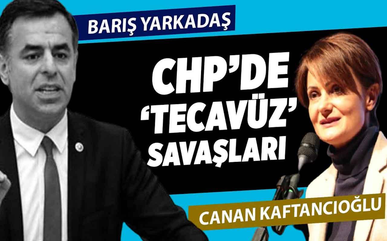 "CHP'de ""tecavüz"" savaşları"