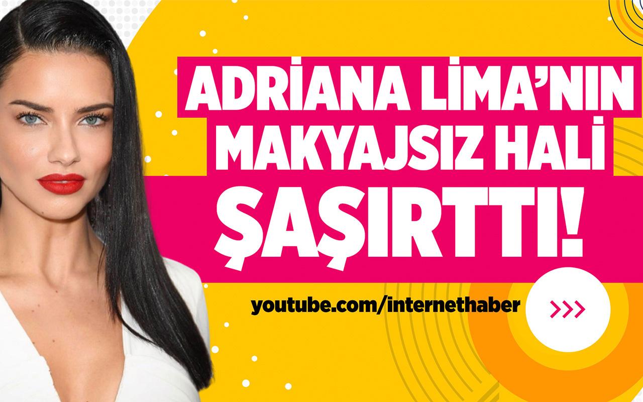 Adriana Lima makyajsız haliyle hayal kırıklığına uğrattı!