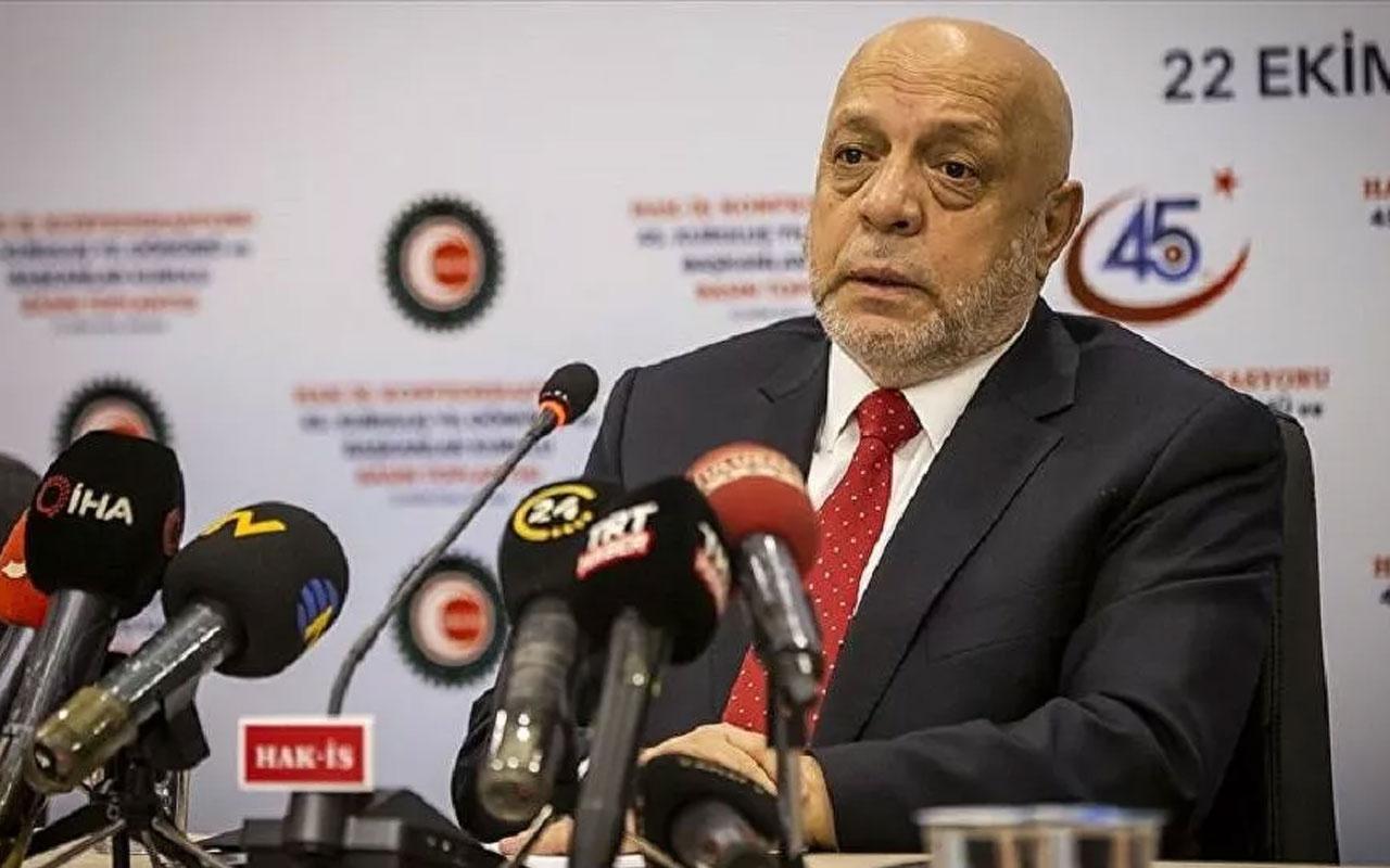 Hak-İş Başkanı Arslan'dan 'asgari ücret' talebi: Beklentilere ve ülke gerçeklerine denk düşmeli