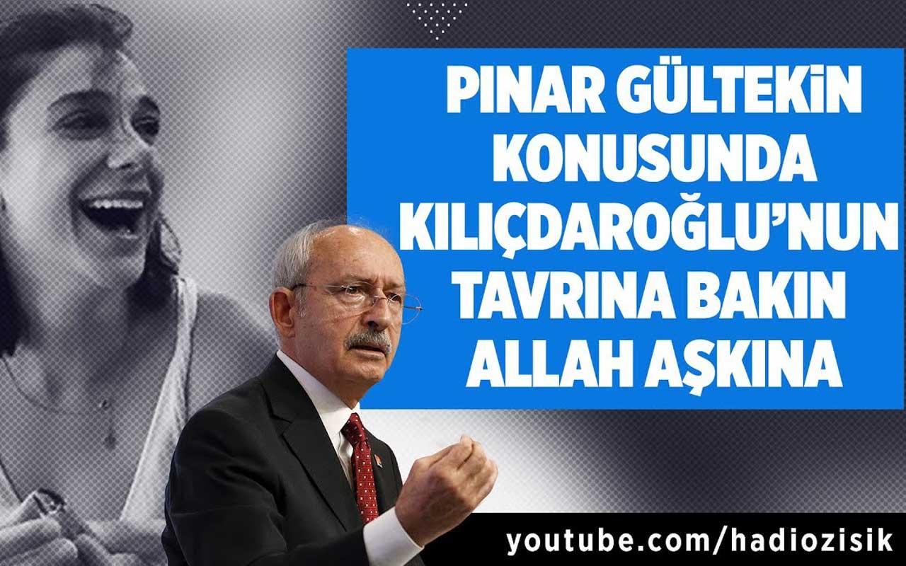 Pınar Gültekin konusunda Kılıçdaroğlu'nun tavrına bakın! Allah aşkına