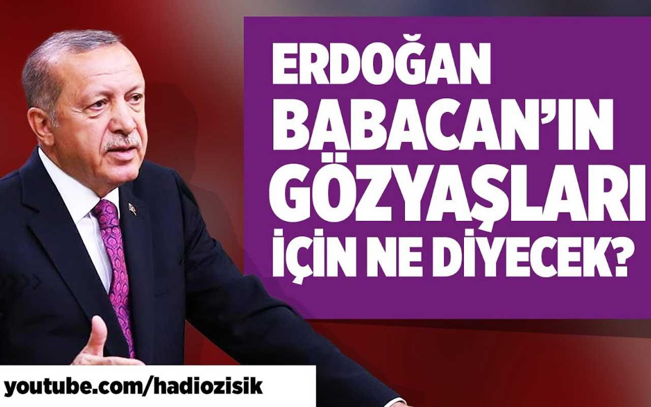 Ali Babacan gözyaşlarıyla Tayyip Erdoğan'ı kızdıracak gibi!