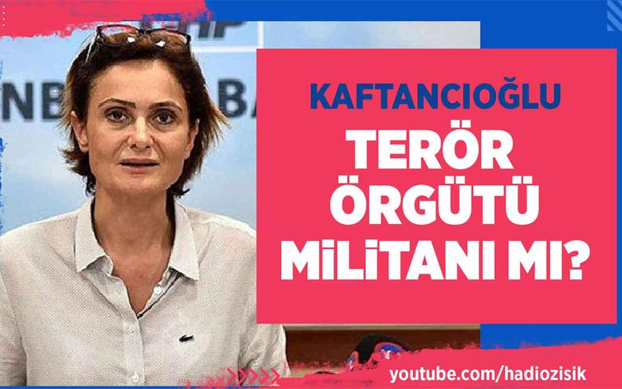 Canan Kaftancıoğlu terör örgütü militanı mı?
