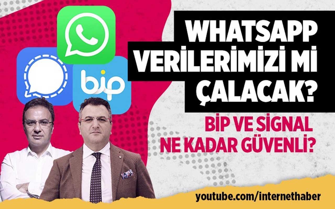 WhatsApp verilerimizi çalacak mı? BİP Signal Telegram ne kadar güvenli?